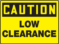 MECR628 Caution Low Clearance Sign
