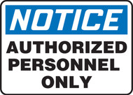 Notice - Authorized Personnel Only Sign