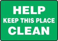 Help Keep This Place Clean