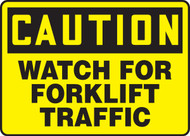Caution Watch For Forklift Traffic Safety Sign