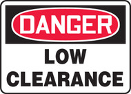 Danger - Low Clearance