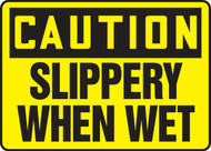 Caution - Slippery When Wet