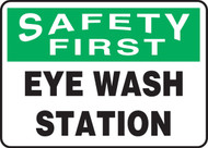 Eye Wash Station Sign- Safety First