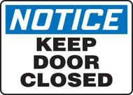 Notice - Keep Door Closed