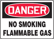 Danger - No Smoking Flammable Gas