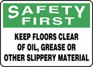 Safety First - Keep Floors Clear Of Oil, Grease Or Other Slippery
