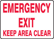 Emergency Exit Keep Area Clear