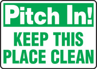 Pitch In! Keep This Place Clean
