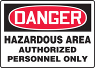 MCPGD03  Danger hazardous area authorized personnel only sign