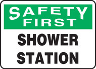 Safety First - Shower Station