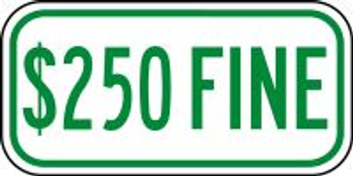 $250 Fine Sign (green)