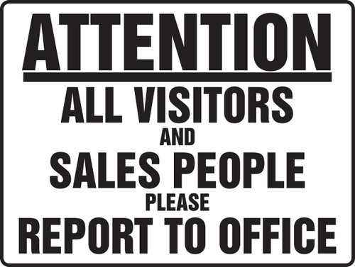 MADM940 Attention All Visitors and Sales People Please Report to Office Sign