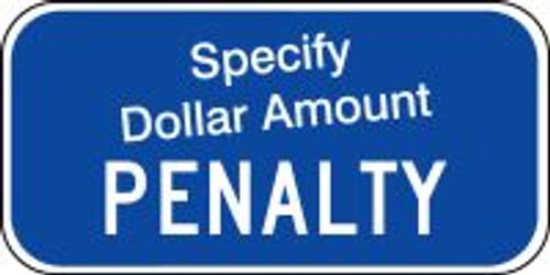 $___ Penalty Sign
