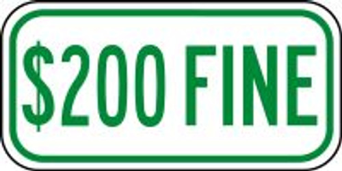 $200 Fine Sign (green)