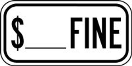 $ ___ Fine Sign-  Designated Parking Sign