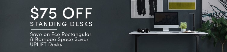 Save $75 on Eco rectangular and Bamboo Space Saver UPLIFT Desks!