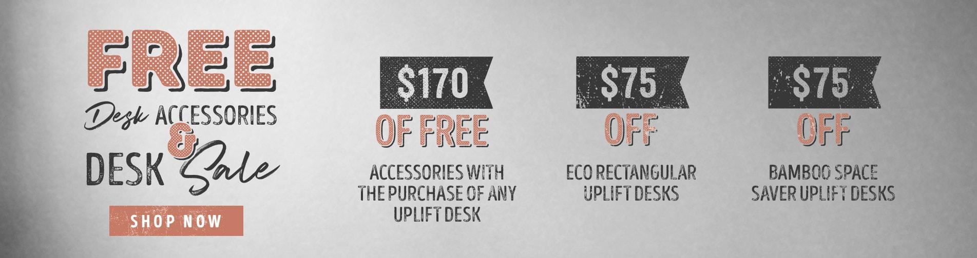 Free Desk Accessories and Desk Sale