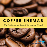 Benefits of Coffee Enemas - Cleanse and Refresh Your Body