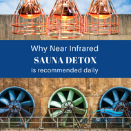 Why Near Infrared Sauna Detox is Recommended Daily