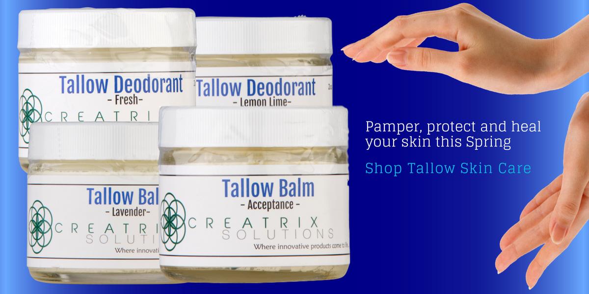 Tallow Balm and Tallow Deodorant skin care