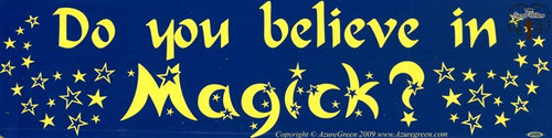 Do You Believe in Magico?bumper sticker 29cm x 7.5cm