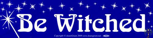 Be witched Vinyl Bumper Sticker