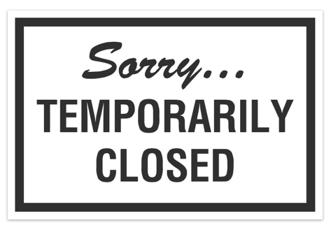 Allstate Sign In >> Sorry Temporarily Closed Sign for Businesses