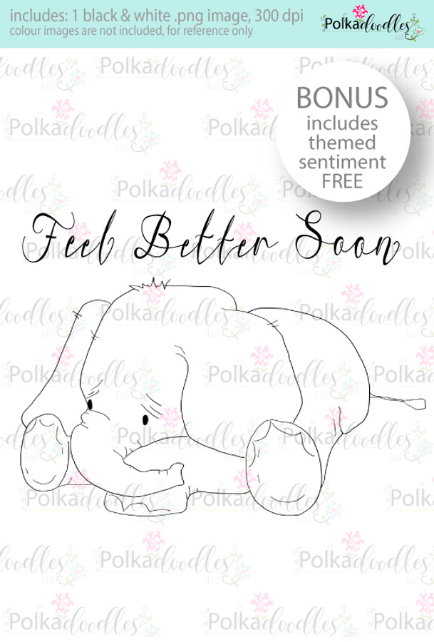 Feel Better soon Elephant...Craft Digital stamp download with FREE Sentiment