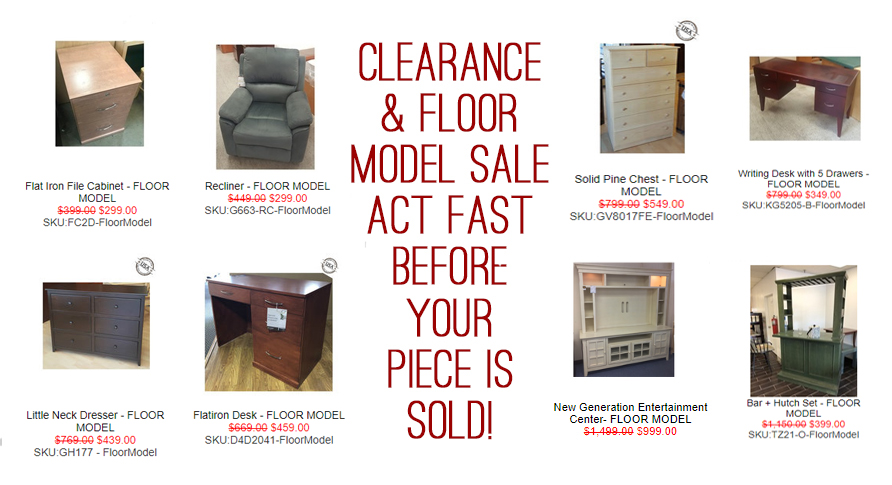 CLEARANCE AND FLOOR MODEL SALE