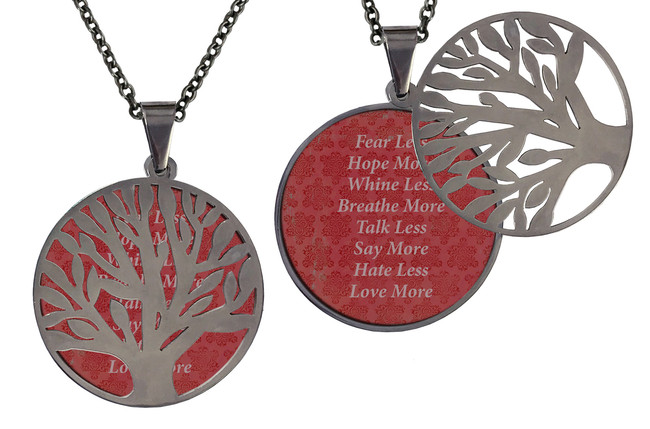 "Poetry Tree - Dark Pink Background - Fear Less, Hope More, Whine Less, Breathe More, Talk Less, Say More, Hate Less, Love More. Stainless Steel Tree of Life on Stainless Steel Chain. Nice Quality Substantial Weight. 28"" Regular Stainless Steel Chain W- 1 1/8, H- 1 1/8, D- 1/8"" (thick)"