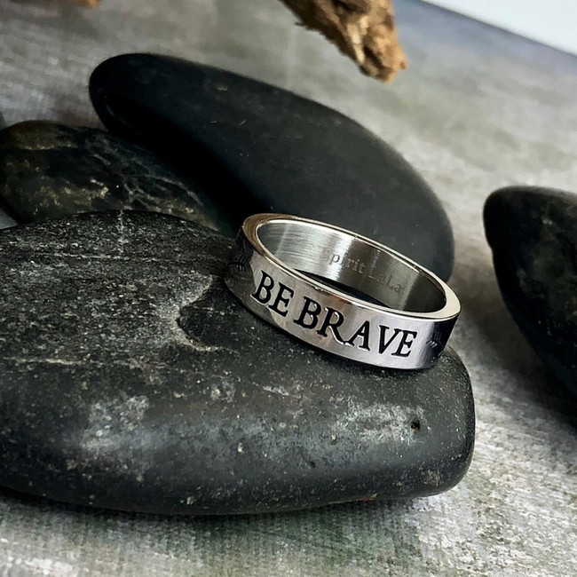 Be Brave Stainless Quote Ring