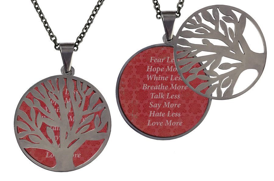 """Poetry Tree - Dark Pink Background - Fear Less, Hope More, Whine Less, Breathe More, Talk Less, Say More, Hate Less, Love More. Stainless Steel Tree of Life on Stainless Steel Chain. Nice Quality Substantial Weight. 28"""" Regular Stainless Steel Chain W- 1 1/8, H- 1 1/8, D- 1/8"""" (thick)"""
