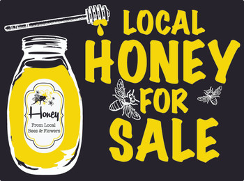 Local Honey for Sale Sign w/Stand [LHS]