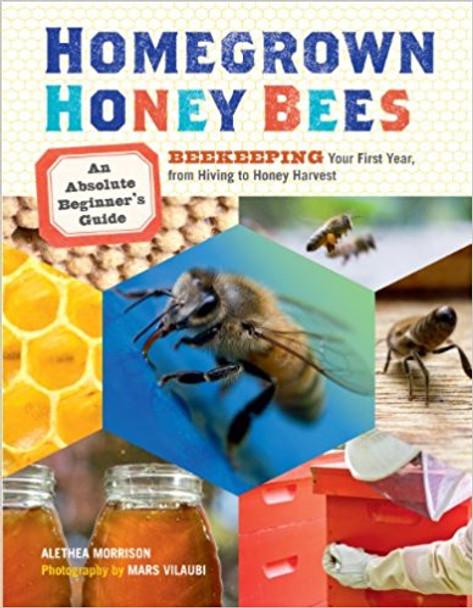 Homegrown Honey Bees [K8201]
