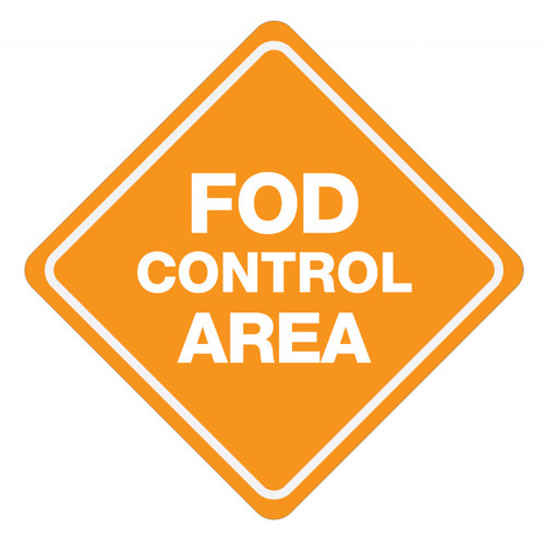 FOD Control Area Sign