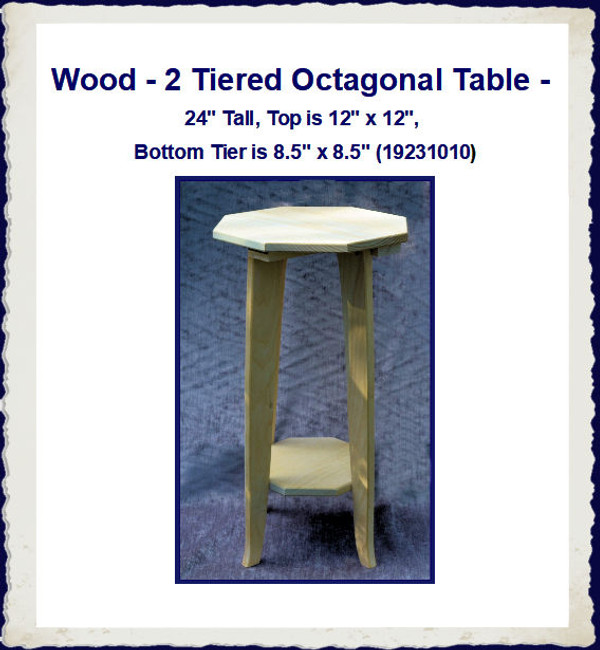 "Wood - Table Octagonal 24"" Tall (19231010)"