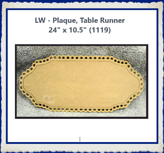 "LW - Plaque, Table Runner  24"" x 10.5"" (1119)"