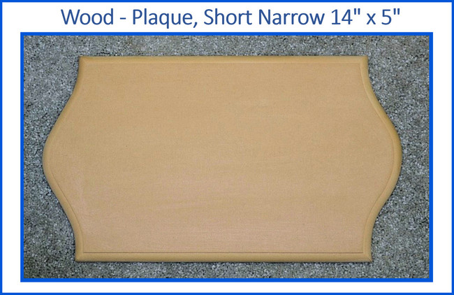 "Wood - Plaque, Short Narrow 14"" x 5"" (19234002)"