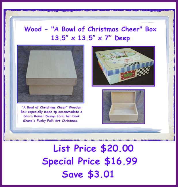 "Wood - ""A Bowl of Christmas Cheer""  Box (SR1)"