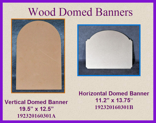 Special Order Domed Banners