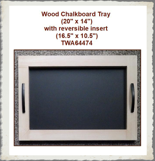 "Wood- Chalkboard Tray 20"" x 14"" with Reversable Insert (TWA64474)"