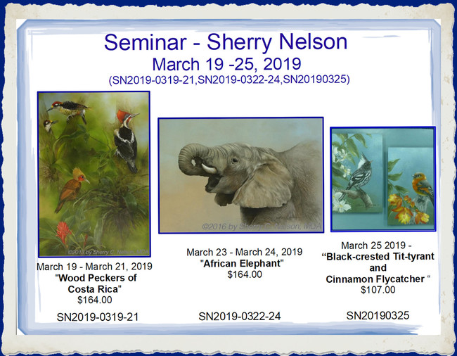 Seminar20190319 - Sherry Nelson March 19 -26, 2019 (SN2019-0319-21,SN2019-0323-24, SN2019-0325, SN2019-0326