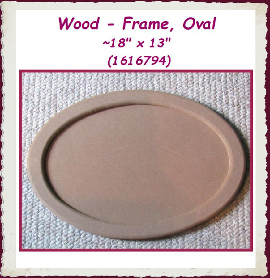 "Wood - Frame, Oval  ~18"" x 13"" (1616794)"
