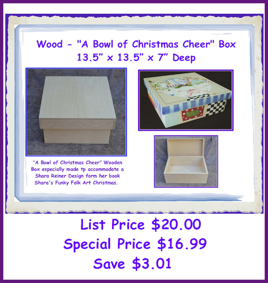 "Wood - ""A Bowl of Christmas Cheer""  Box (SR1)"