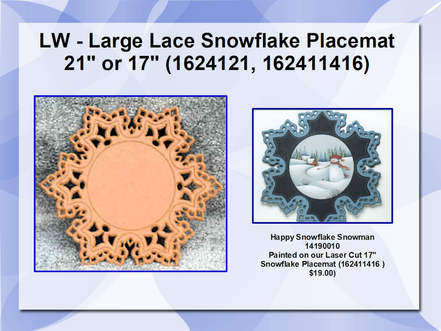 """LW - Large Lace Snowflake Placemat 21"""" or 17""""  (1624121, 162411416)"""