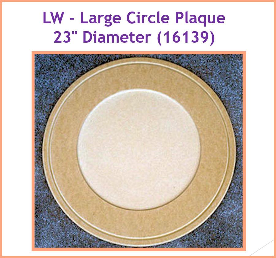 """LW - Large Circle Plaque 23"""" Diameter (16139)"""
