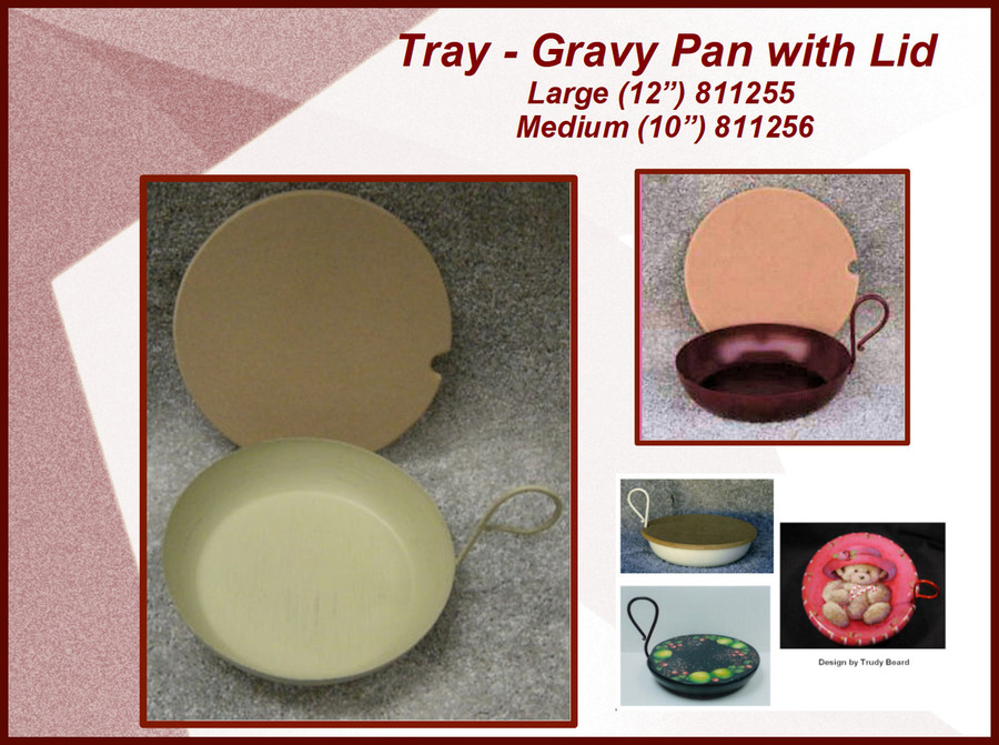 Tray - Gravy Pan with Lid, Large and Medum (811255, 811216)