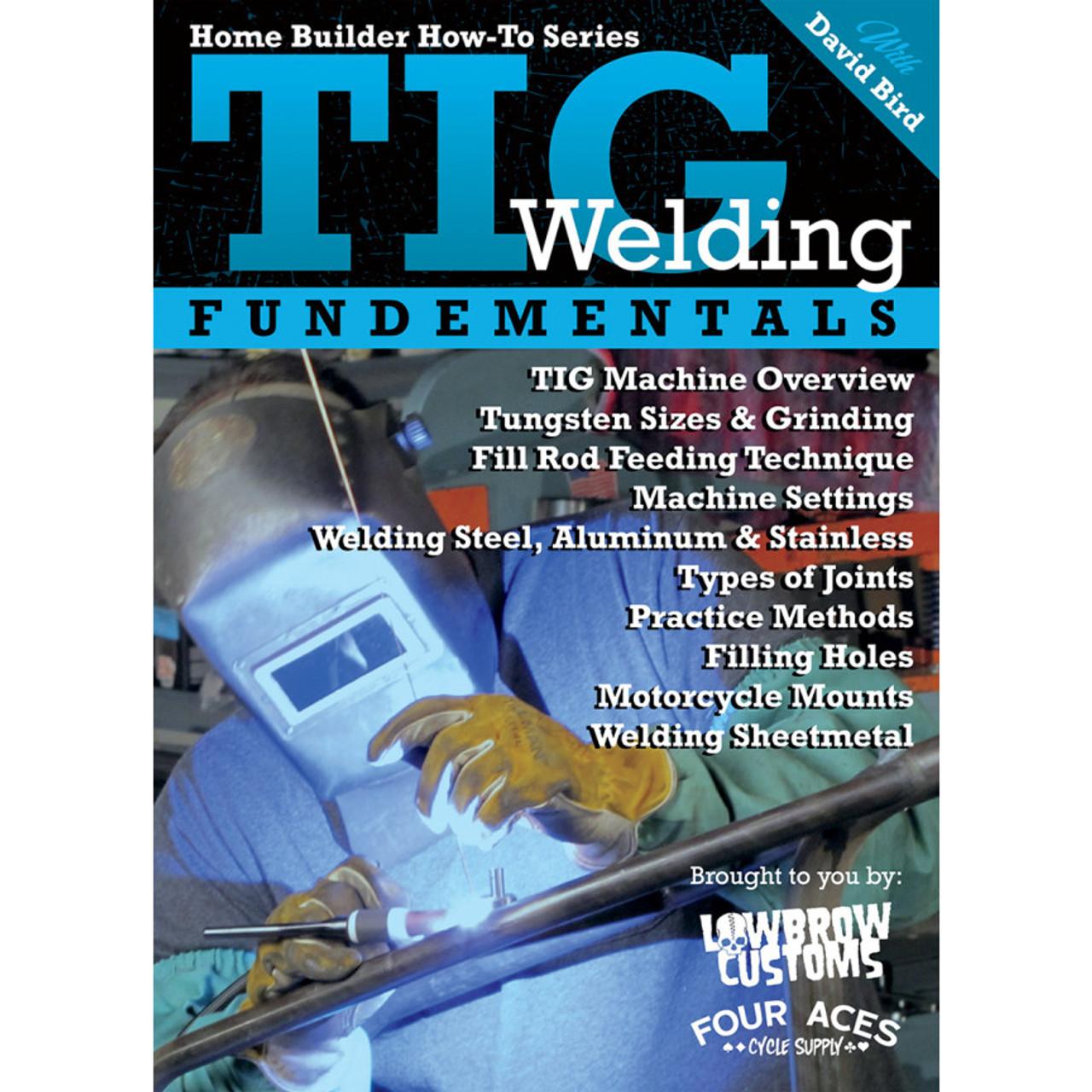 Lowbrow Customs TIG Welding Fundamentals with David Bird - Get ...
