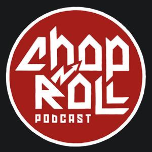 Chop N Roll