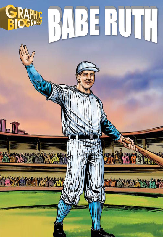 Babe Ruth Graphic Biography